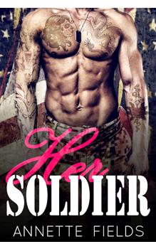 Her Soldier, by Annette Fields: Free Erotic Romance, Instafreebie Erotica