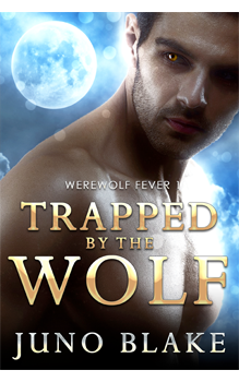 Trapped by the Wolf, by Juno Blake : Free Erotic Romance, Instafreebie Erotica