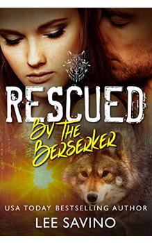 Rescued by the Bersrker, by Lee Savino: Free Erotic Romance, Instafreebie Erotica