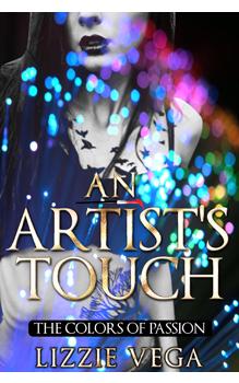 An Artist's Touch, by Lizzie Vega: Free Erotic Romance, Instafreebie Erotica