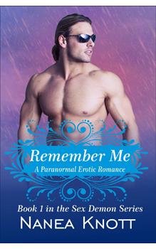 Remember Me, by Nanea Knott: Free Erotic Romance, Instafreebie Erotica