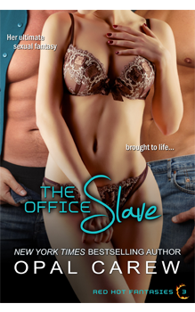 The Office Slave, by Opal Carew: Free Erotic Romance, Instafreebie Erotica