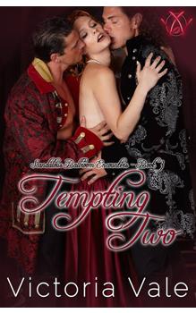 Tempting Two, by Victoria Vale: Free Erotic Romance, Instafreebie Erotica