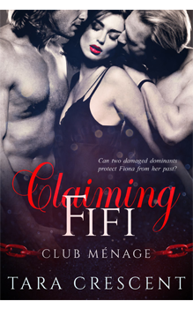 Claiming Fifi, by Tara Crescent: Free Erotic Romance, Instafreebie Erotica