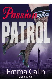 Passion Patrol, by Emma Calin: Free Erotic Romance, Instafreebie Erotica