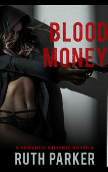 Blood Money, by Ruth Parker: Free Erotic Romance, Instafreebie Erotica